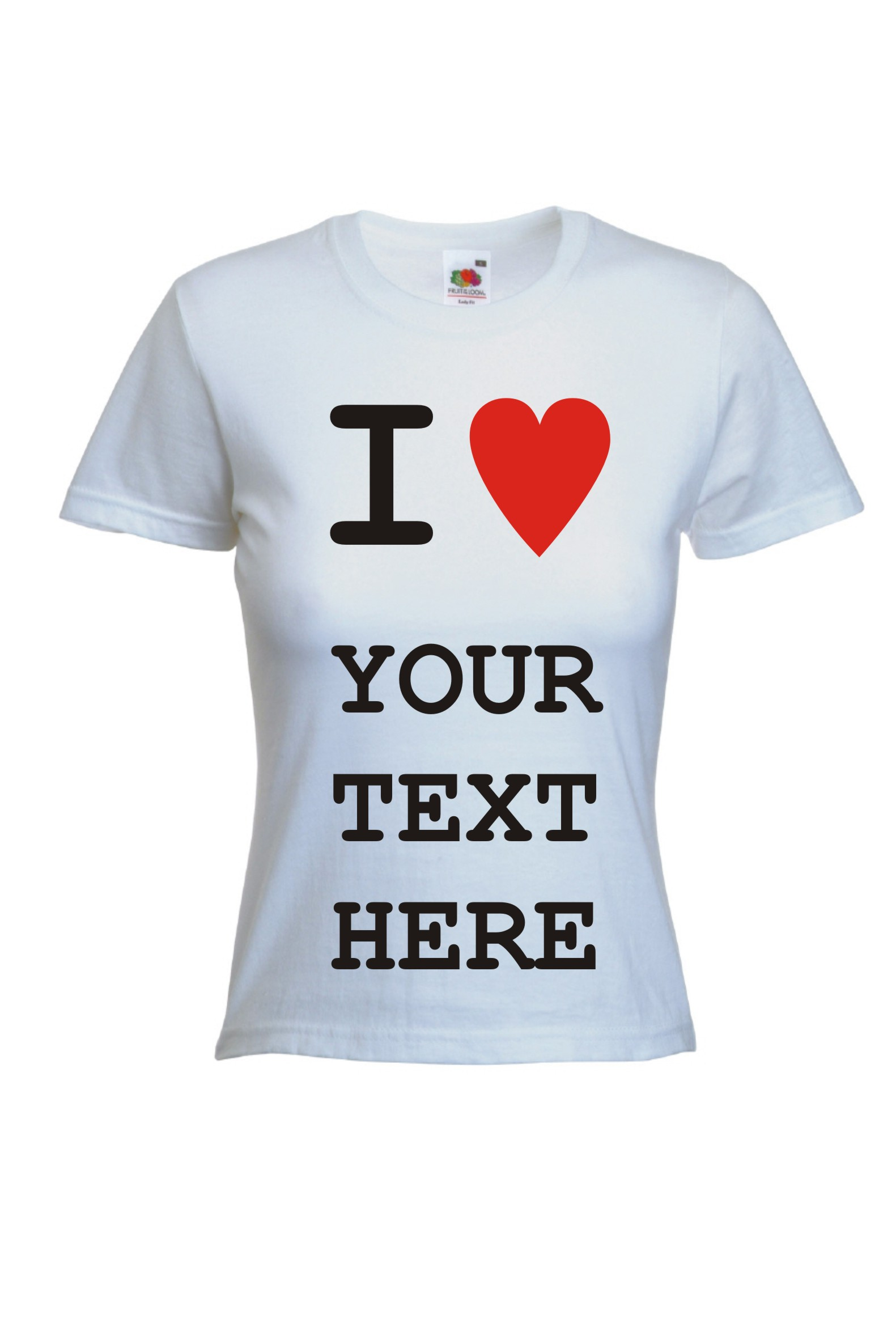 Custom Personalised Design I Heart Love Your Text T